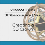 Tutorial 124 - Creating A 3D Crown with 3D Invigorator PRO