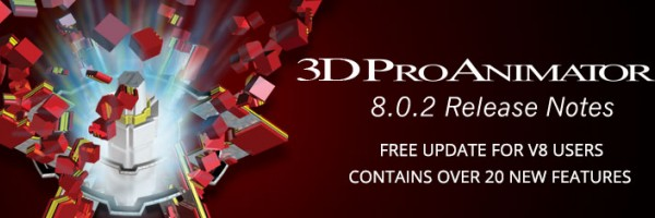 3D ProAnimator Version 8.0.2 Released
