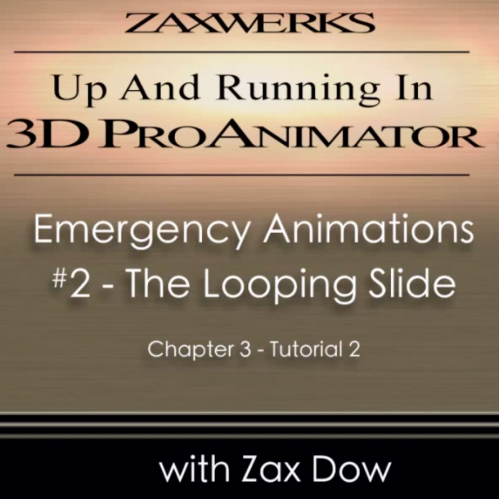 Tutorial 95 - ProAnimator Up & Running - Chap 3 Tut 2-Emergency Looping Slide