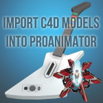 Tutorial 128 - Import Cinema 4D Models Into ProAnimator